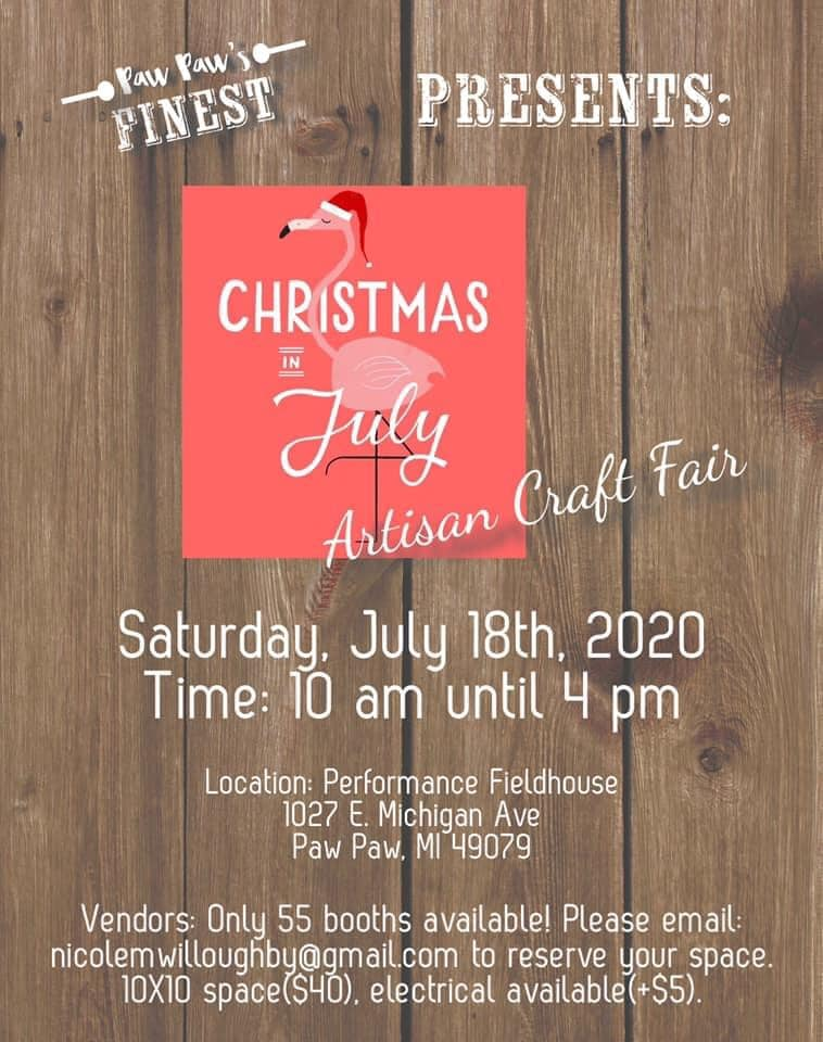 Christmas in July Craft Show - near Paw Paw MI